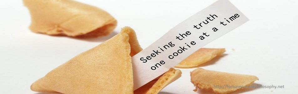 Fortune Cookie Philosophy